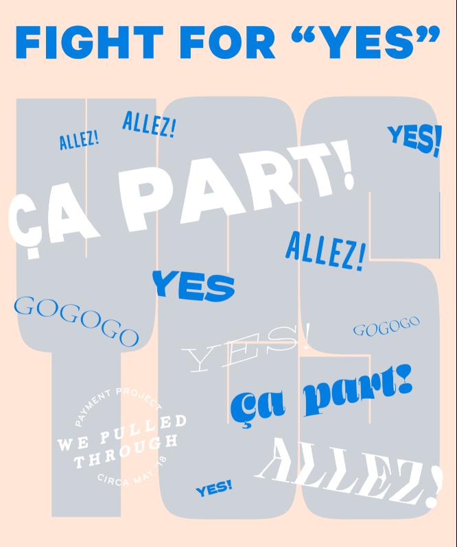 Première valeur de l'entreprise : Fight for yes